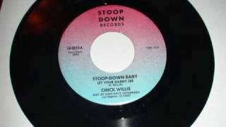 Chick Willis - Stoop-Down Baby Pt 1&2