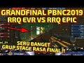 GRANDFINAL PBNC2019 !! RRQ EVR VS RRQ EPIC !! GRUP STAGE RASA FINAL !! - POINTBLANK INDONESIA