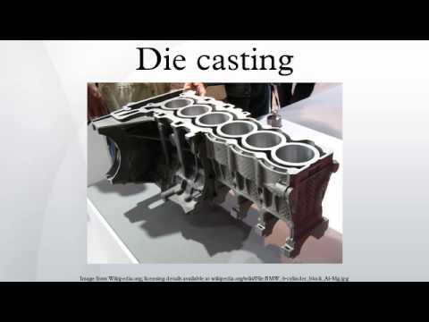 Die casting