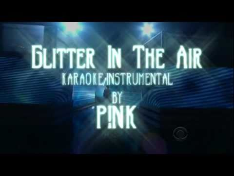 Glitter In The Air karaoke instrumental by PINK