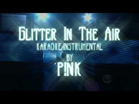 Download Glitter In The Air karaoke instrumental by PINK