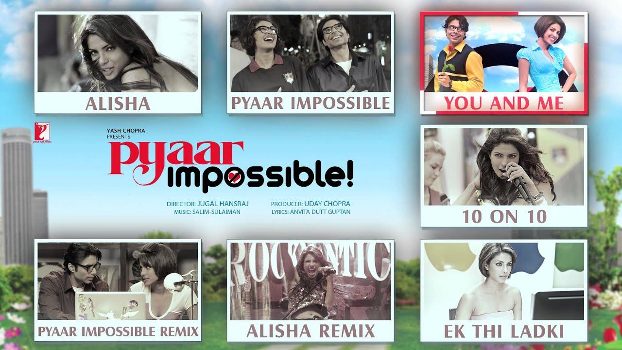Download Pyaar Impossible Full Song Audio Jukebox | Salim | Sulaiman | Uday Chopra | Priyanka Chopra
