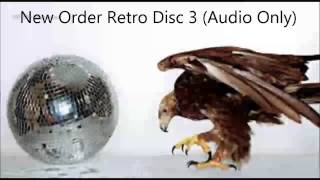 New Order - Retro - Disc 3 Club Remixes (HQ Audio Only)