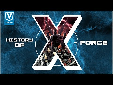 History Of X-Force!