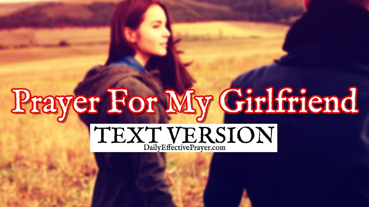 Prayer for my girlfriend text version no sound youtube prayer for my girlfriend text version no sound altavistaventures Image collections