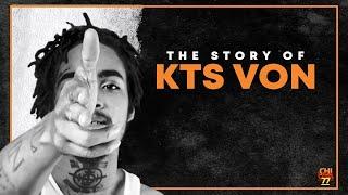 The Story Of KTS Von