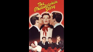 The Philadelphia Story 1940 Trailer