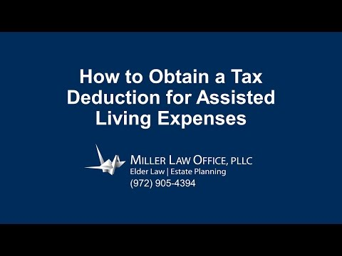 Plano Elder Lawyer: How to Obtain a Tax Deduction for Assisted Living Expenses