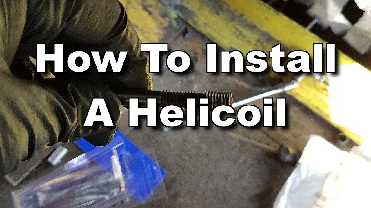 How To Install a Helicoil - Thread Repair