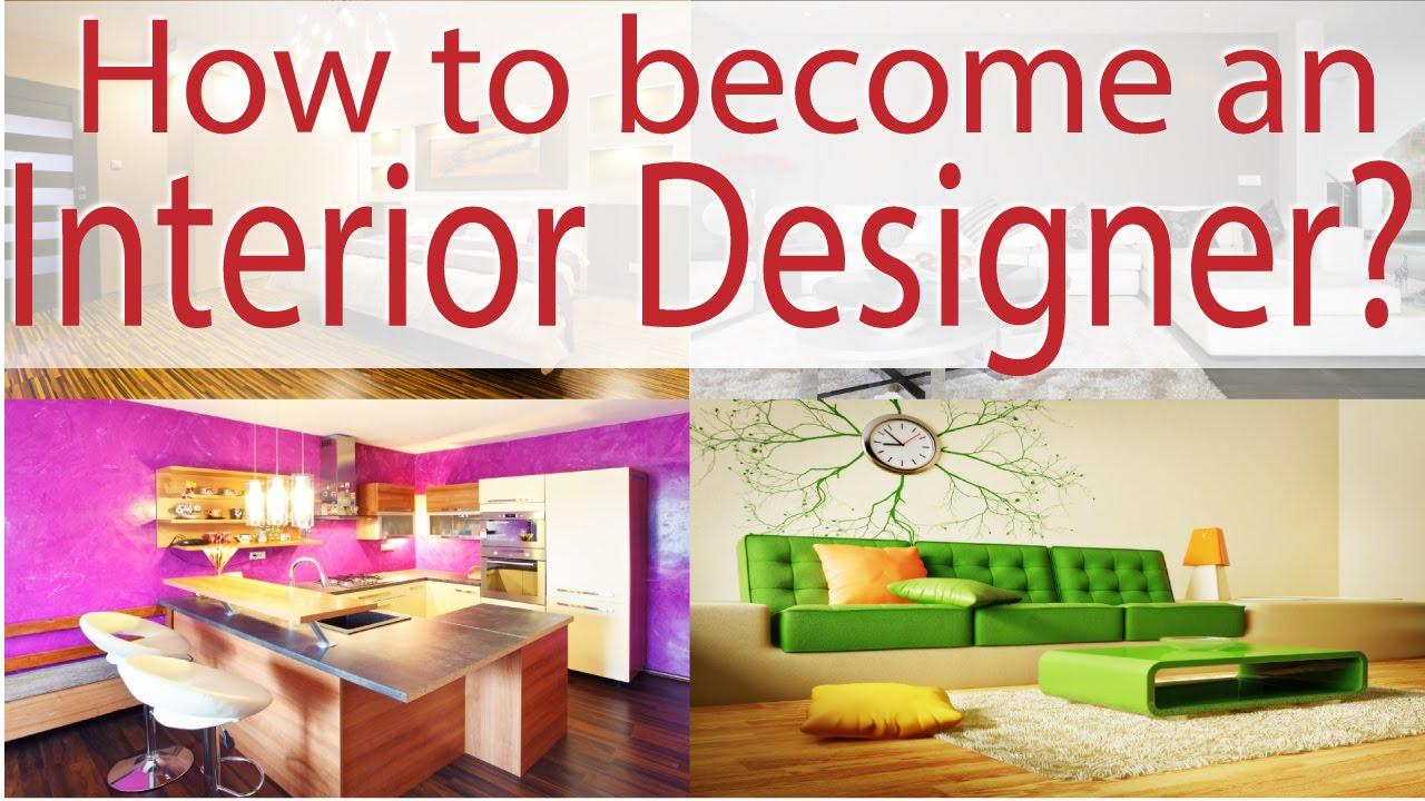 how to be a interior designer