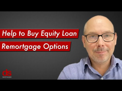 Help to Buy Equity Loan - Remortgage Options