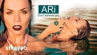ARi - Don't believe you (Teaser)