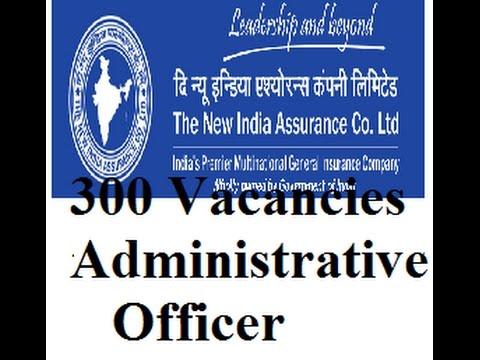 300 Vacancies New India Assurance Adm  Officer!!!