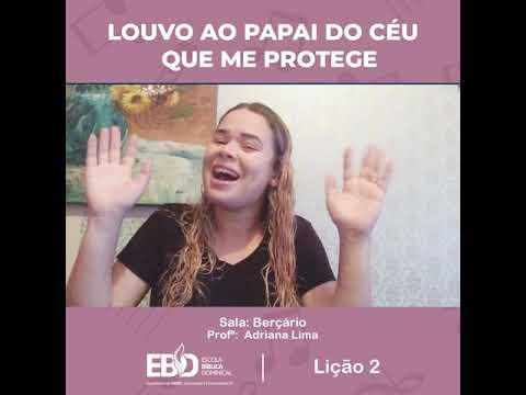 EBD – 11/10/2020 | Sala Berçário – Profa. Adriana Lima