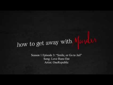 Love Runs Out - OneRepublic   How to Get Away with Murder - 1x03 Music