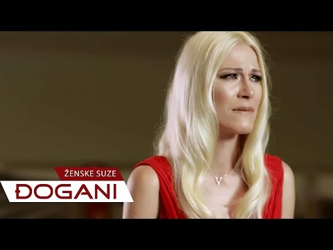 DJOGANI - Ženske suze - Official video HD + Lyrics