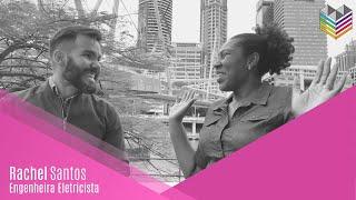 COMO SER UM ENGENHEIRO NA AUSTRALIA: ENTREVISTA COM RACHEL SANTOS