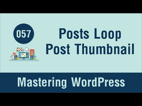 Mastering WordPress in Arabic #057 - Posts Loop - Post Thumbnail