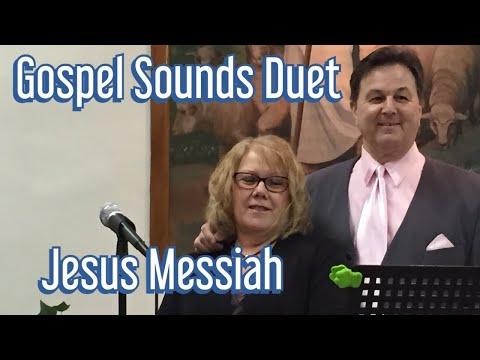 """Gospel Sounds Duet: """"Jesus Messiah"""""""