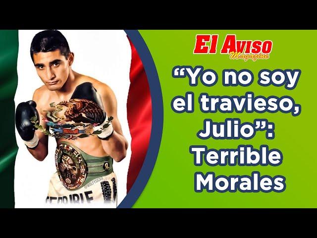 El Terrible Morales le manda fuerte mensaje a Julio César Chávez
