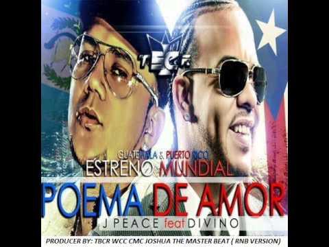 Divino Feat J Peace _ Poema De Amor 2016
