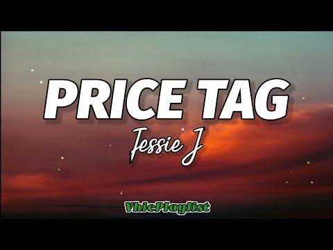 Jessie J - Price Tag (Lyrics) ????