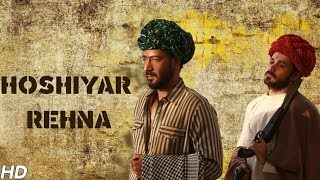 Hoshiyar Rehna (Video Song) | Baadshaho