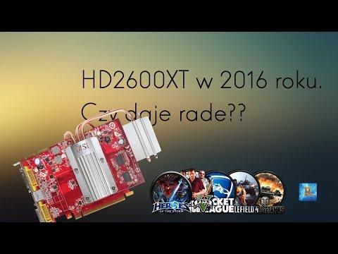 Radeon HD2600 XT W 2016r. Czy Daje Rade?