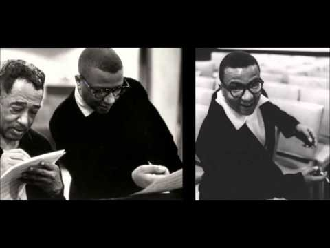 A Billy Strayhorn Songbook - 2 hours of Billy's Best with Duke Ellington