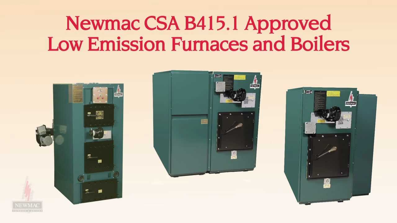 Newmac Furnaces Csa B415 1 Approved Low Emission Furnaces