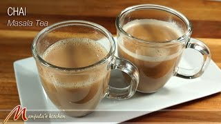 Chai (masala Tea) Recipe By Manjula