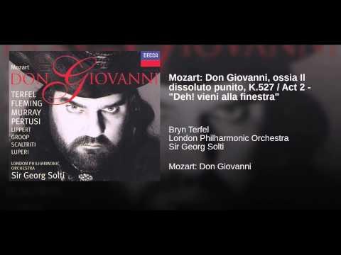 Mozart don giovanni ossia il dissoluto punito - Don giovanni deh vieni alla finestra ...