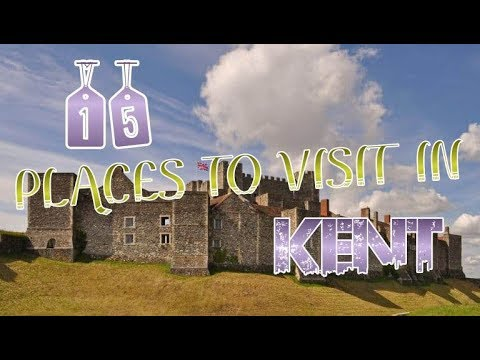 top-15-places-to-visit-in-kent,-england