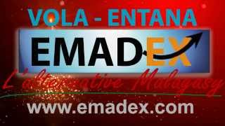 Emadex (Vola-Entana) - services 100% Malagasy et professionnelle