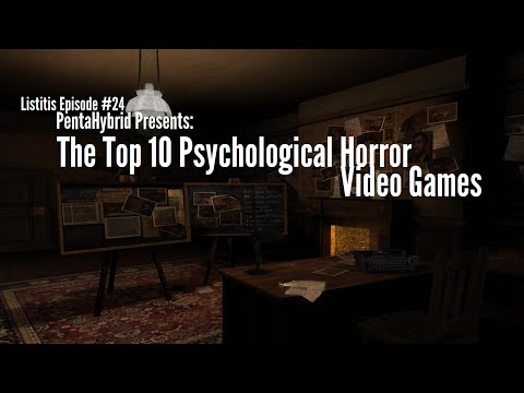 Top 10 Psychological Horror Video Games [1:24]