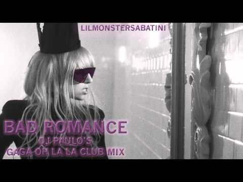 Bad Romance (DJ Paulo's Gaga Oh La La Club Mix)