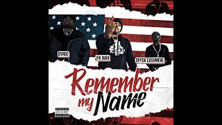 """REMEMBER MY NAME"" JFK WAX, BYNOE, SPYDA CASHMERE"