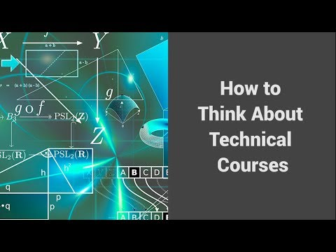 MOOC USSV101x   How to Study for Technical Courses   How to Think About Technical Courses