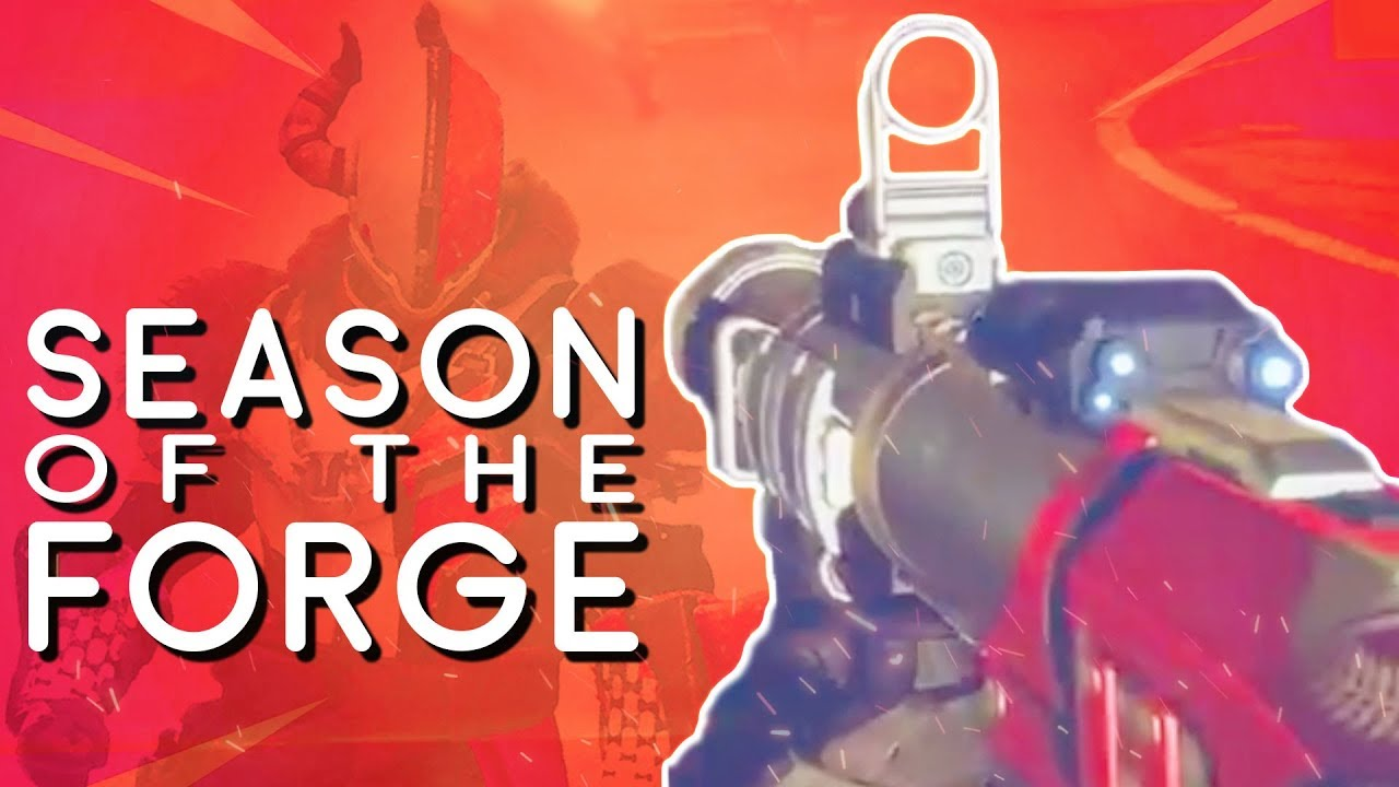 destiny 2 season of the forge