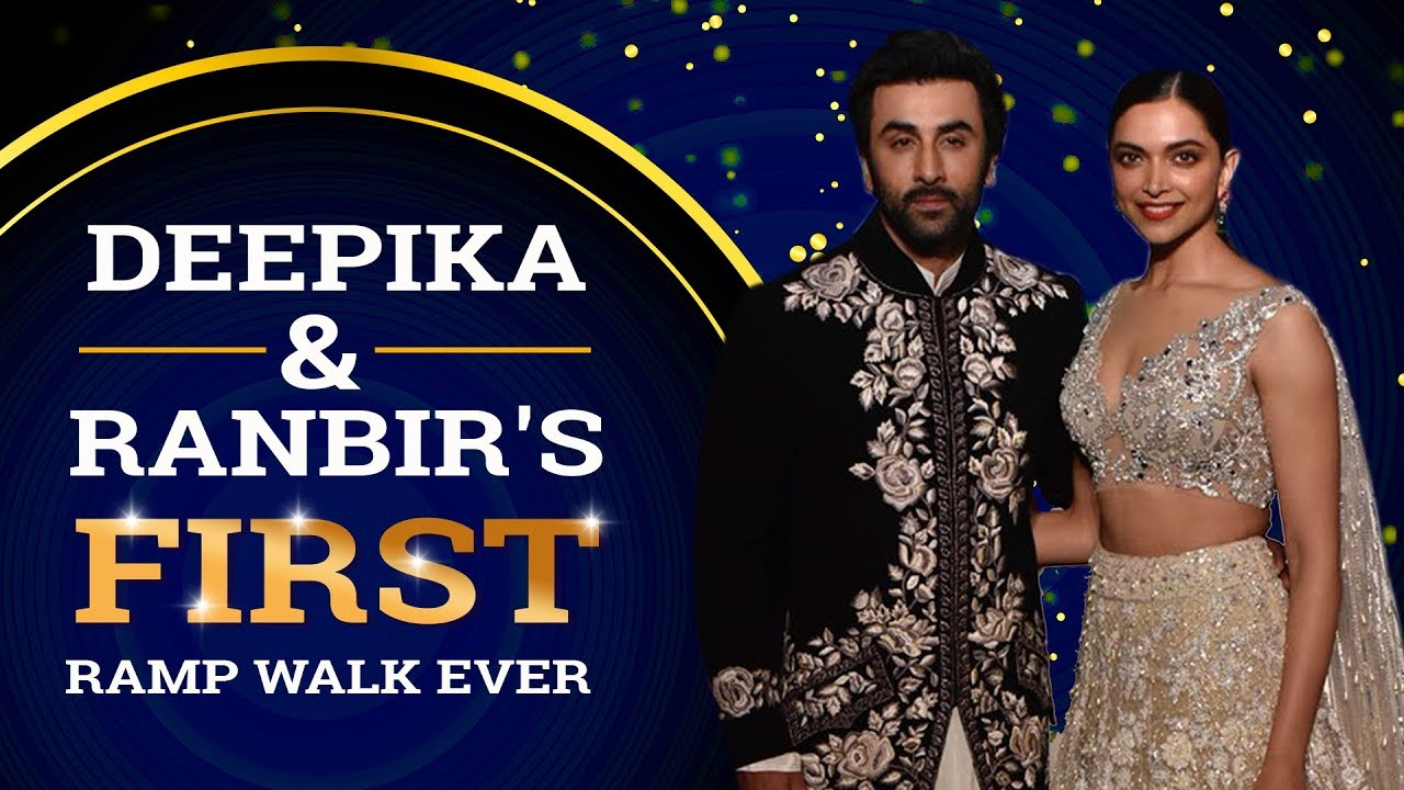 Deepika Padukone & Ranbir Kapoor set the ramp on fire for the first time   Pinkvilla
