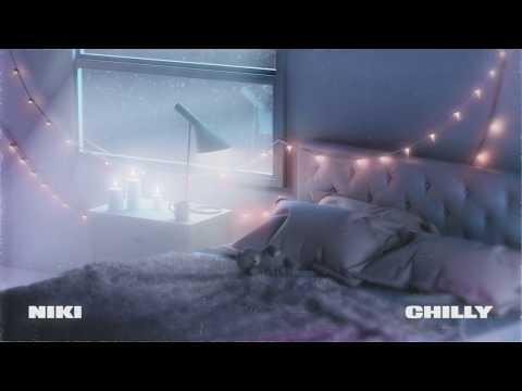 NIKI - Chilly