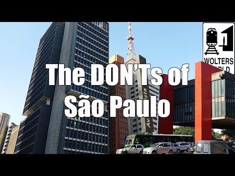 Visit Sao Paulo - The DON'Ts of Sao Paulo, Brazil