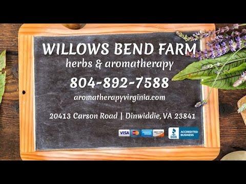 Willows Bend Farm Herbs & Aromatherapy | Dinwiddie VA Alternative Medicine