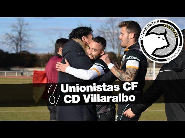 Unionistas CF 7-0 CD Villaralbo  (Jornada 20) 2016/17