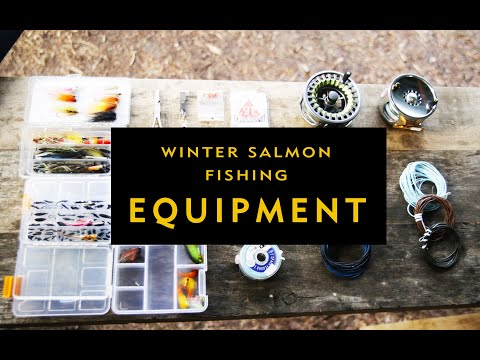 Winter Salmon Fishing Equipment   FLY FISHING VLOG