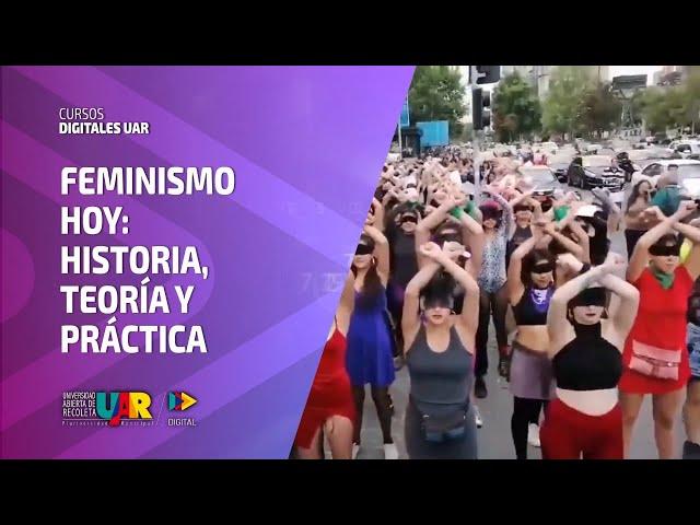 Curso Feminismo hoy: Historia, teoría y práctica | Semana 6
