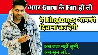 guru-randhawa-top-5-best-ringtones
