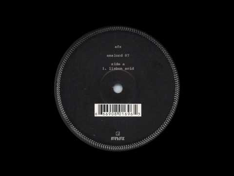 Aphex Twin - Lisbon Acid