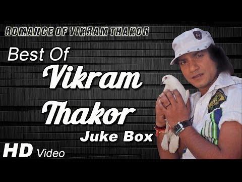 Superhit Romantic Video Songs Of Vikram Thakor 2014 - Video JukeBox