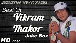 Superhit Romantic Video Songs Of Vikram Thakor 2014 - Video JukeBox